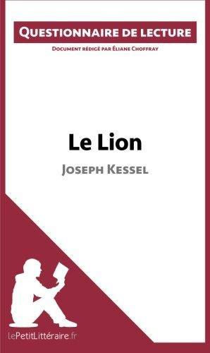 Le Lion de Joseph Kessel: Questionnaire de lecture