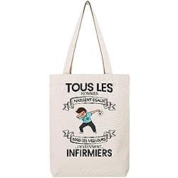 LookMyKase Tote bag en toile recycle natural tous les hommes naissent egaux mais les meilleurs deviennent infirmiers