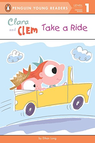 Clara and Clem Take a Ride (Penguin Young Readers. Level 1)