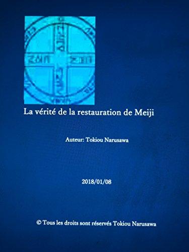 La vrit de la restauration de Meiji