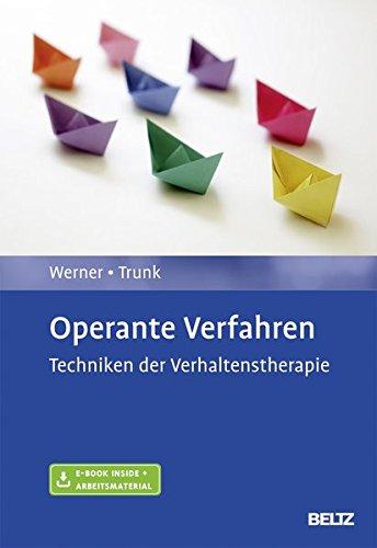 Operante Verfahren: Techniken der Verhaltenstherapie. Mit E-Book inside und Arbeitsmaterial