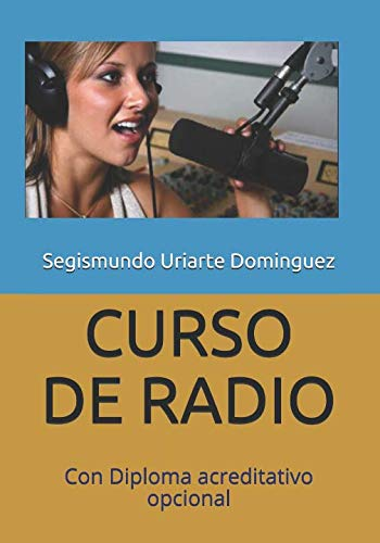 CURSO DE RADIO: Con Diploma acreditativo opcional