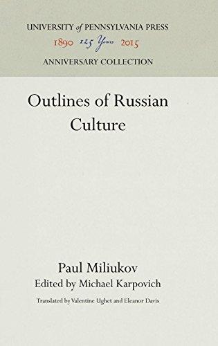 Outlines of Russian Culture por Paul Miliukov