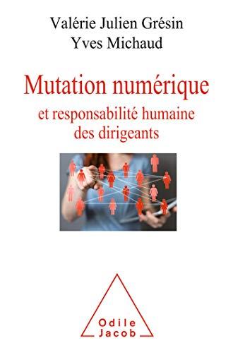 Mutation numérique et responsabilité humaine des dirigeants (OJ.ECONOMIE) (French Edition)