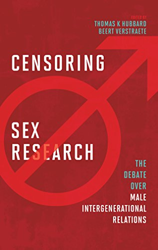 Censoring Sex Research: The Debate over Male Intergenerational Relations (English Edition)