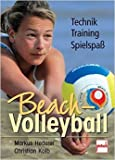 Beach-Volleyball: Training - Technik - Spielspaß ( 31. August 2004 )
