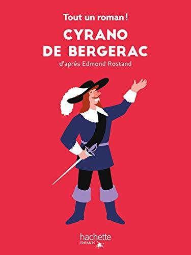 Tout un roman - Cyrano de Bergerac por Sandra Nelson