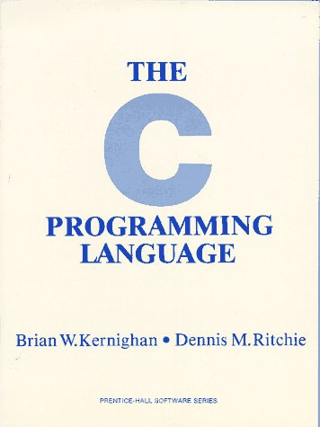 The C Programming Language (Prentice-Hall software series)