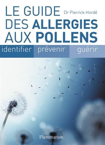 Le guide des allergies aux pollens