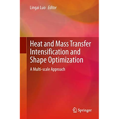 Heat and  Mass Transfer Intensification and Shape Optimization: A Multi-scale Approach