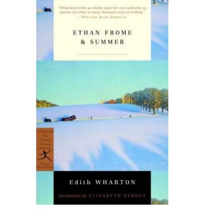 By Edith Wharton ; Elizabeth Strout ( Author ) [ Ethan Frome & Summer Modern Library Classics (Paperback) By May-2001 Paperback pdf epub download ebook