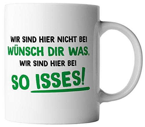 vanVerden Tasse Wir sind hier nicht bei wünsch dir was, wir sind hier bei so isses!, Farbe:Weiß/Grün