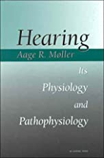 Hearing: Its Physiology and Pathophysiology