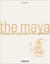 The Maya: Palaces and Pyramids of the Rainforest (Taschen's World Architecture)