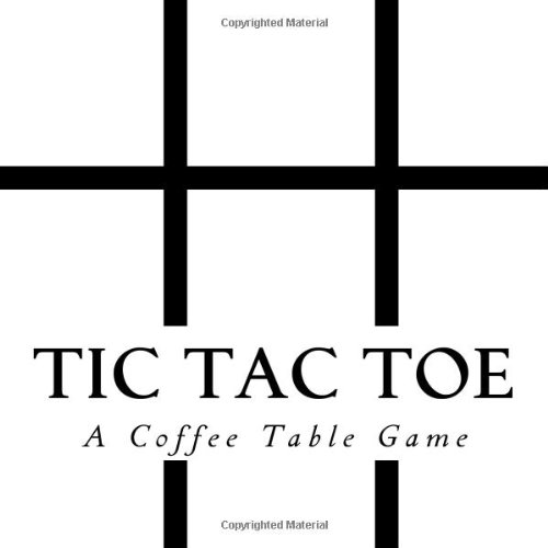 Tic Tac Toe: A Coffee Table Game