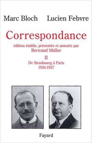 Correspondance, tome 2 par M. Bloch, L. Febvre