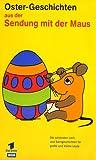 Geschenkidee Osterbücher, Musik und Filme - Die Sendung mit der Maus - Ostergeschichten [VHS]