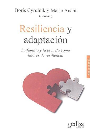 Resiliencia y adaptación (Psicología / Resiliencia)