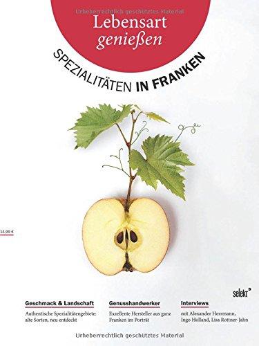 Preisvergleich Produktbild Lebensart genießen - Spezialitäten in Franken