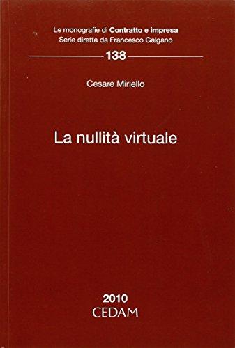 La nullità virtuale (Le monografie di Contratto e impresa) por Cesare Miriello