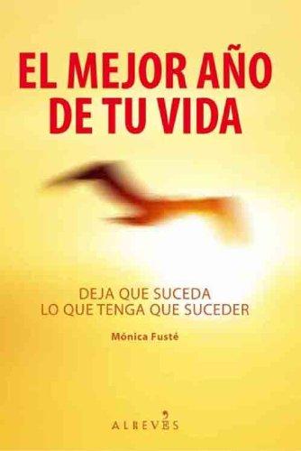 Descargar Libro El Mejor año de tu vida de Mònica Fusté