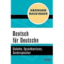 Deutsch für Deutsche: Dialekte, Sprachbarrieren, Sondersprachen