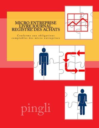 Micro entreprise : livre journal, registre des achats