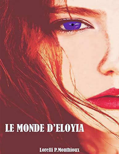 Couverture du livre Le Monde d'Eloyia: Prologue