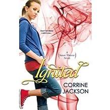 BY Jackson, Corrine ( Author ) [ IGNITED (SENSE THIEVES NOVELS) ] May-2014 [ Paperback ]
