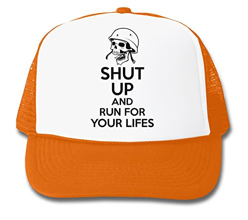 ShutUp and Run for Your Lifes Trucker Cap