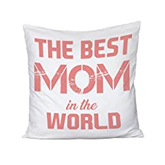 Idea Regalo - Cuscino Festa della Mamma The Best Mom in the world - la mamma migliore al mondo - happy mother's day - humor - idea regalo - 100% cotone