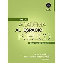 De la academia al espacio público: Comunicar ciencia en México