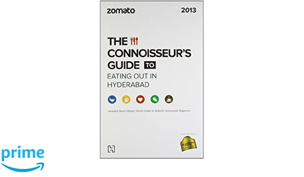 Buy Zomato: The Connoisseur's Guide To Eating Out In Hyderabad Book