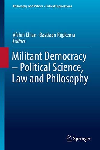 Libro Epub Gratis Militant Democracy – Political Science, Law and Philosophy (Philosophy and Politics - Critical Explorations Book 7)