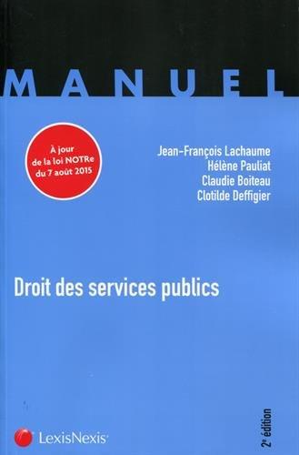 Droit des services publics: A jour de la loi Notre du 7 août 2015.