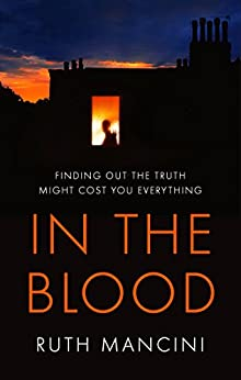 In the Blood by [Mancini, Ruth]