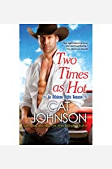[(Two Times as Hot)] [ By (author) Cat Johnson ] [November, 2014] Broché