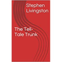 The Tell-Tale Trunk (a short story)