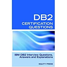 [(IBM DB2 Database Interview Questions, Answers and Explanations: IBM DB2 Database Certification Review)] [by: Jim Stewart]