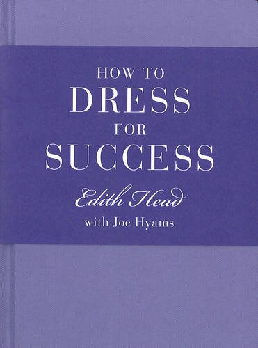 How to Dress for Success /Anglais