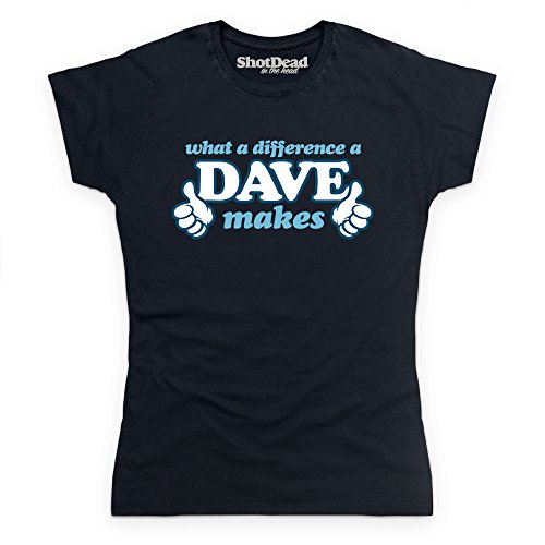What A Difference A Dave Makes T-Shirt, Damen Schwarz