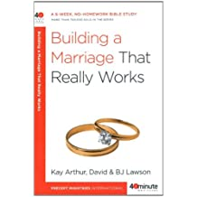 Building a Marriage That Really Works (40-Minute Bible Studies) (English Edition)