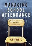 Managing School Attendance