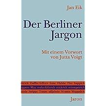 Der Berliner Jargon by Jan Eik (2012-01-01)