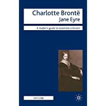 Charlotte Bronte - Jane Eyre (Readers' Guides to Essential Criticism) (English Edition)