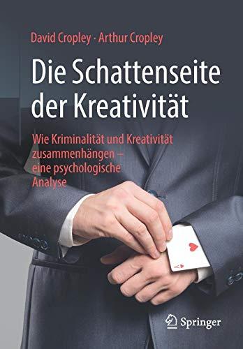 Die Schattenseite der Kreativität: Wie Kriminalität und Kreativität zusammenhängen – eine psychologische Analyse