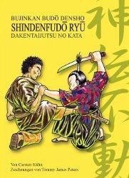Download Shinden Fudô Ryû Dakentaijutsu no Kata: Bujinkan Budô Densho