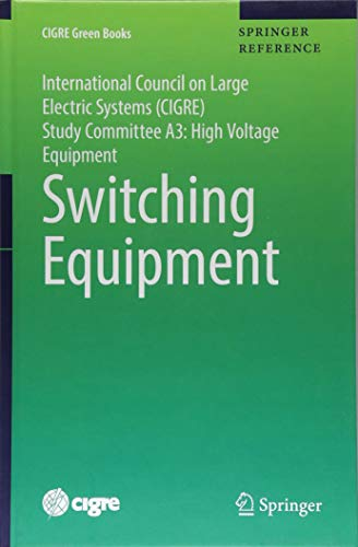 Switching Equipment (CIGRE Green Books) - Circuit Breaker Electric General
