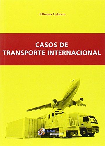 Casos de transporte internacional por Alfonso Cabrera Cánovas