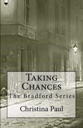 Taking Chances (Bradford) (Volume 2) by Christina Paul (2013-02-23)